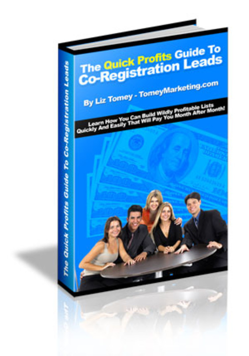 Product picture The Quick Profits Guide To Co-Registration Leads