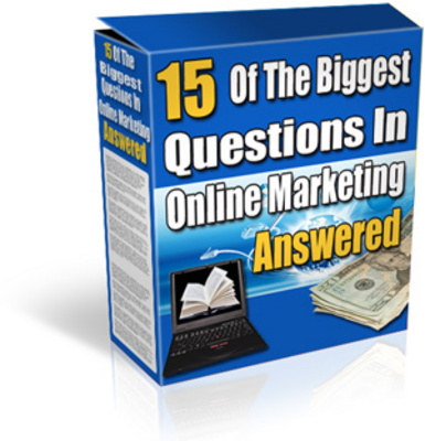 Product picture 15 Of The Biggest Questions In Online Marketing